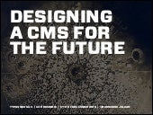 UX Romandie: Designing a CMS for the future