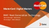 MasterCard Optimizes Big Data Management with BMC High Speed Utilities for DB2®