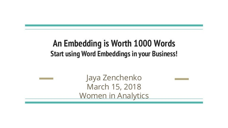 Bijaya Zenchenko - An Embedding is Worth 1000 Words - Start Using Wor…
