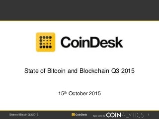 State of Bitcoin and Blockchain Q3 2015