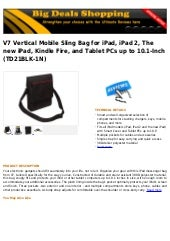 V7 vertical mobile sling bag for i pad, ipad 2, the new ipad, kindle fire, and tablet p cs up to 10.1-