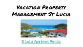 Vacation Property Management St Lucia