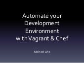 Automate your Development Environment with Vagrant & Chef