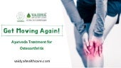 Osteoarthritis Treatment in Ayurveda | Joint Pain Relief | Ayurveda Treatment Centre Kerala