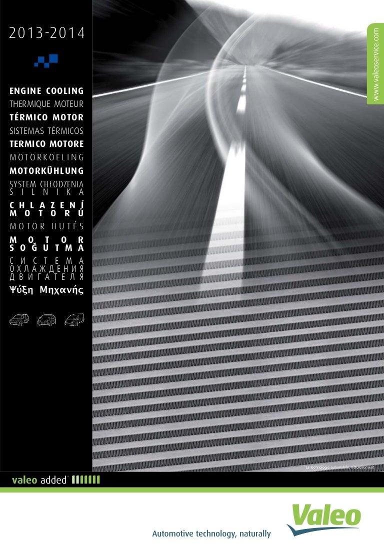 Valeo Engine Cooling 2013 Supplement Catalogue 955606 Kia Sorento D4cb Wiring Diagrams