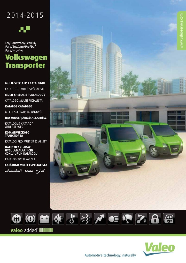 Valeo multi-product lines for Volkswagen Transporter Light ...