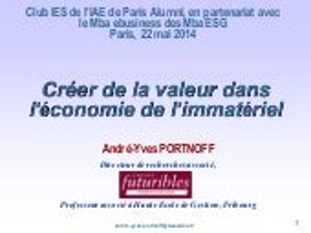 """Conférence """"Créer de la valeur dans l'économie de l'immatériel"""" par André-Yves PORTNOFF"""