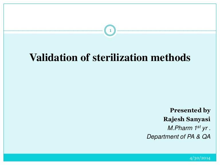Validation of sterilization methods