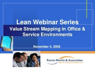 Value Stream Mapping in Office & Service Setttings