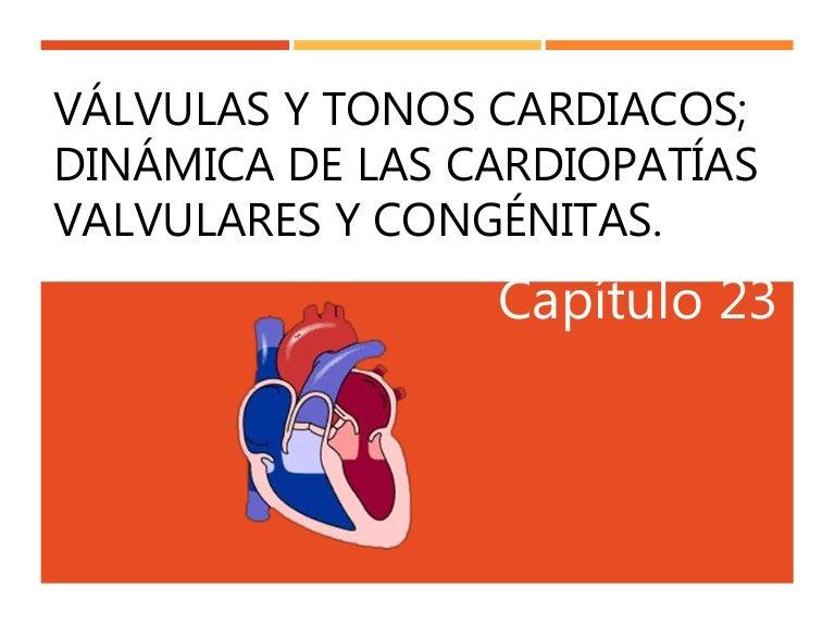 Valvulas y tonos cardiacos