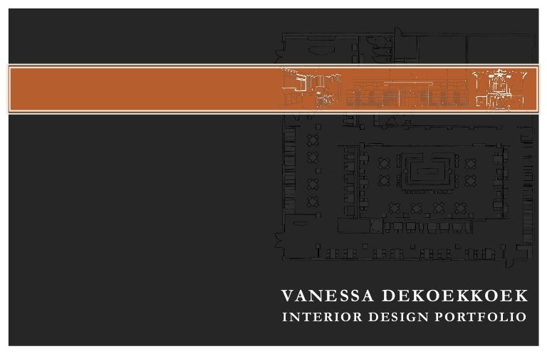 Good Interior Design Portfolio By Vanessa DeKoekkoek