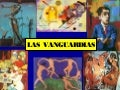 Vanguardias Artísticas - 1ra parte