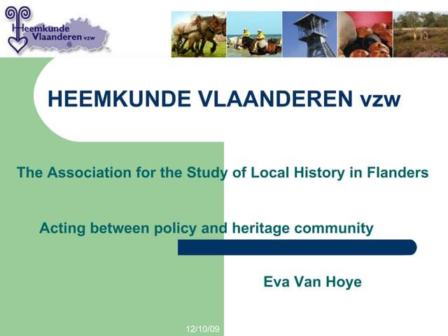 Heritage NGOs in Flanders and the Flemish heritage policy (Eva Van Hoye)