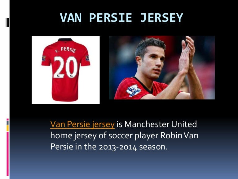 quality design d6c78 352e1 Van persie jersey.ppt