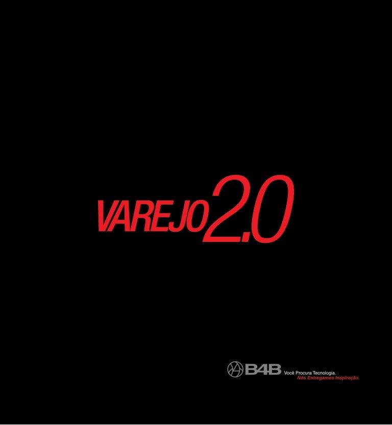 bb6d3b54699594 Varejo 2.0 by B4B