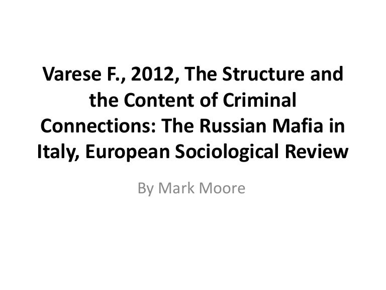The Structure and the Content of Criminal Connections: The Russian Ma…
