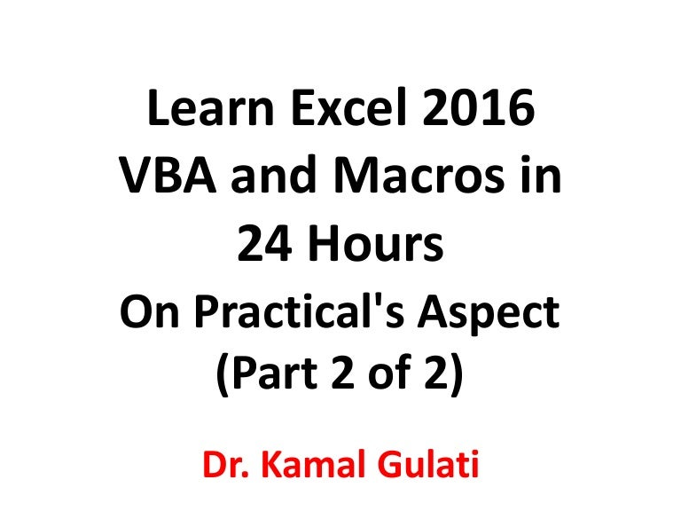 Learn Excel 2016 VBA and Macros in 24 Hours (Part 2 of 2