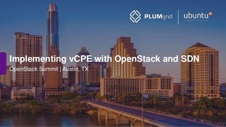 Implementing vCPE with OpenStack and Software Defined Networks