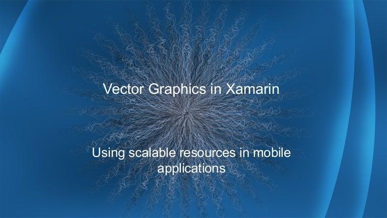 Vector Graphics in Xamarin