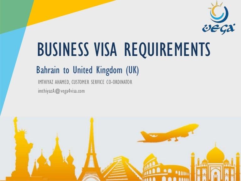 Vega Bahrain Uk Business Visa Requirements
