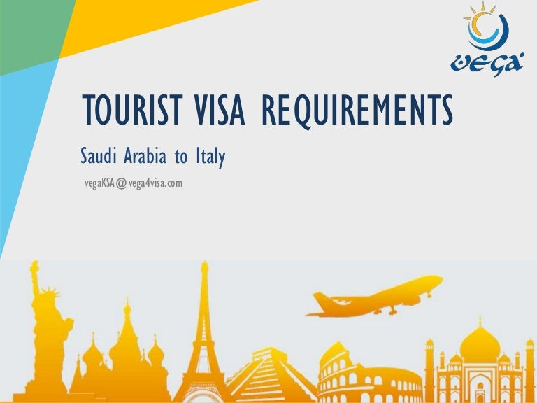 VISA REQUIREMENTS - Saudi Arabia to Italy - Tourist/Visit on indian visa application form, cyprus visa application form, belgium visa application form, addendum example for visa application form, eu visa application form, finland visa application form, greece visa application form, chinese visa application form, malta visa application form, canadian visa application form,