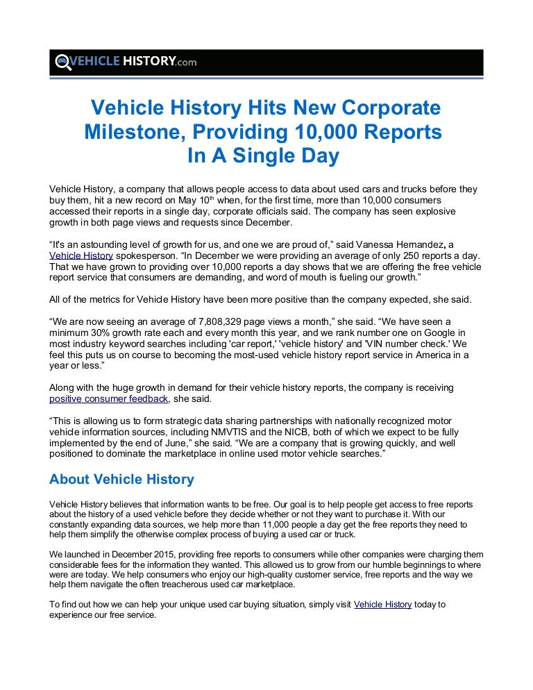 Vehicle History Report Free >> Vehicle History Hits New Corporate Milestone Providing