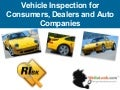 Vehicle Inspection For Consumers, Dealers And Auto Companies