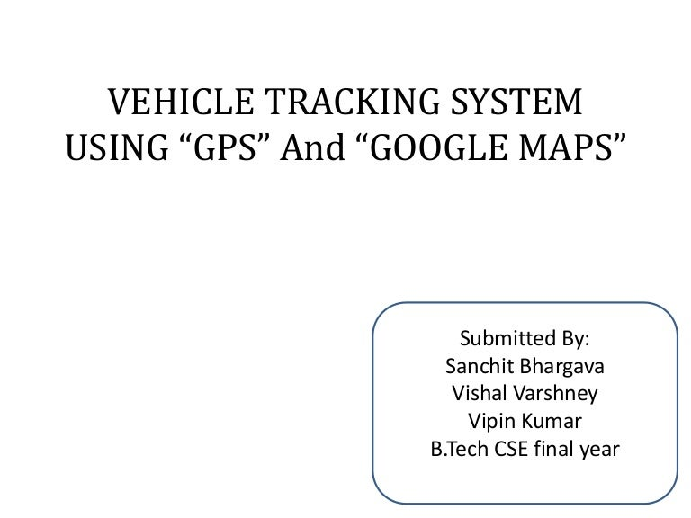Vehicle tracking system using gps and google map ccuart Image collections