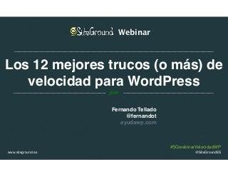 """Presentación webinar """"Los 12 mejores trucos de velocidad para WordPress"""""""