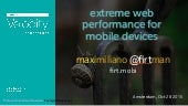 Extreme Web Performance for Mobile Devices
