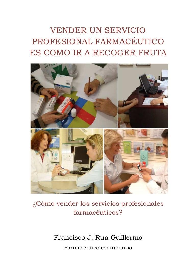 Vender un servicio profesional farmacéutico es como ir a recoger fruta
