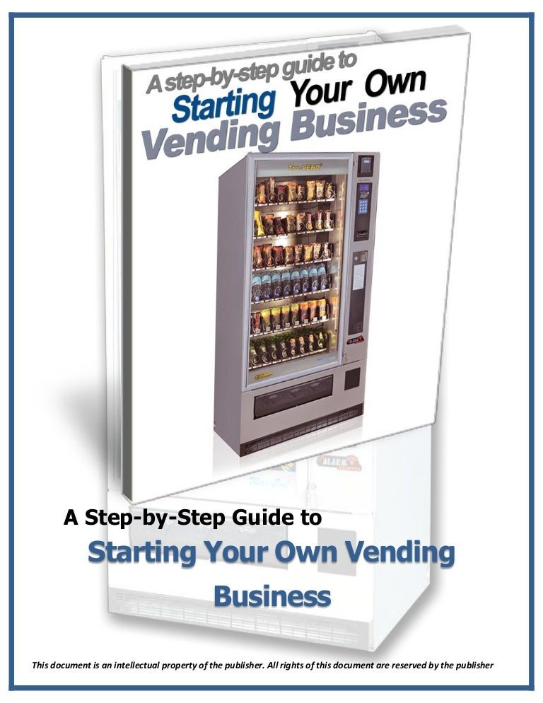 Starting a Vending Machine Business On Your Own for FREE – A Complete Guide