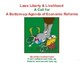 Part 1: Laws Liberty & Livelihood : A Call for A Bottom-up Agenda of Economic Reforms