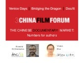 Venice days 2016  - 3° China Film Forum - The Chinese Documentary Market: numbers for authors