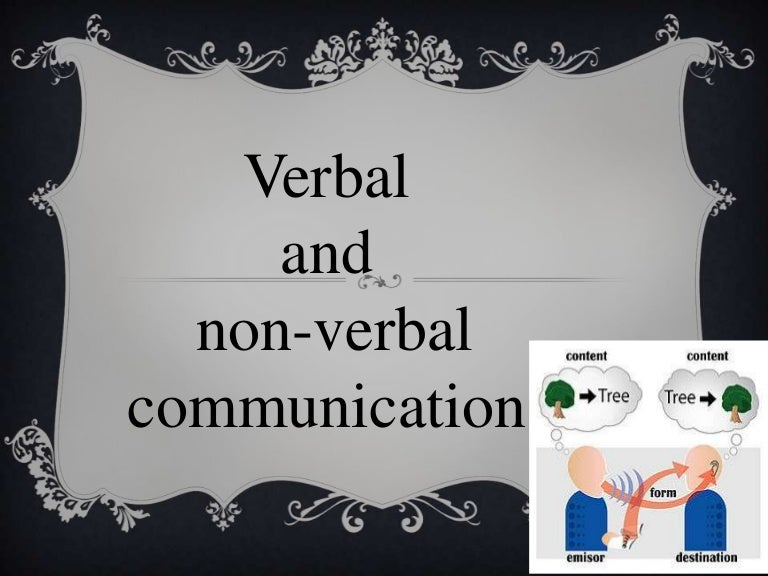 Verbal & Non-Verbal Communication