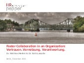 Foster Collaboration in an Organization: Vertrauen. Vernetzung. Verantwortung.