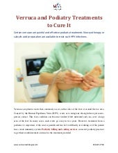 Verruca and Podiatry Treatments to Cure It