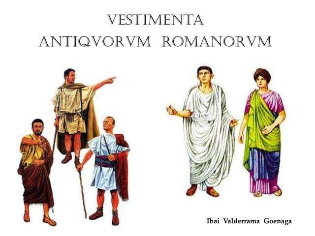 Vestimentas de los antiguos romanos