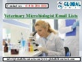 Veterinary Microbiologist Email Lists