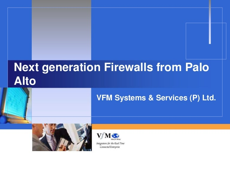 Vfm palo alto next generation firewall