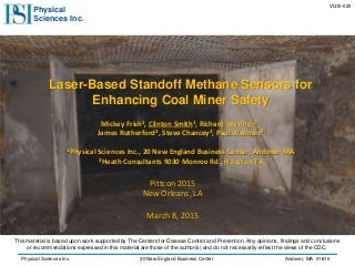 Laser-Based Standoff Methane Sensors for Enhancing Coal Miner Safety