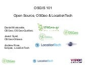 OSGIS - 101 : OpenSource, OSGeo & Location Tech