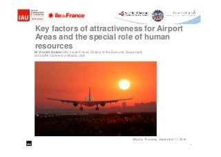 Key factors of attractiveness for Airport Areas and the special role of human resources