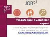 ViaEUropa - Evaluation report