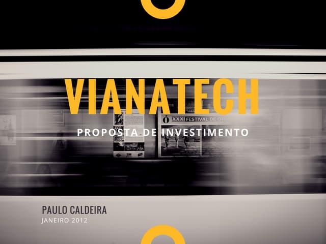 Vianatech - Quem soma multiplica