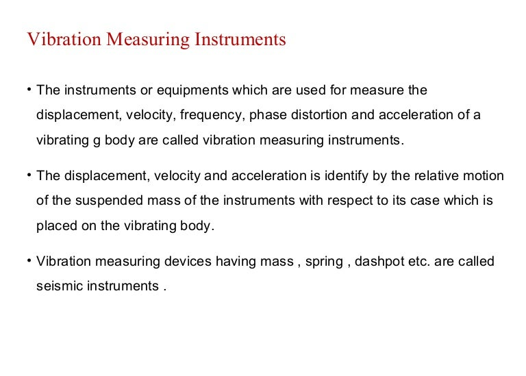 Vibration and frequency measuring instruments