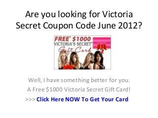 Victoria Secret Coupon Code June 2012