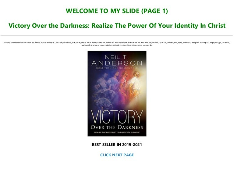 Free !D.o.w.n.l.o.a.d e-Book Victory Over the Darkness: Realize The Power Of Your Identity In Christ [Full]