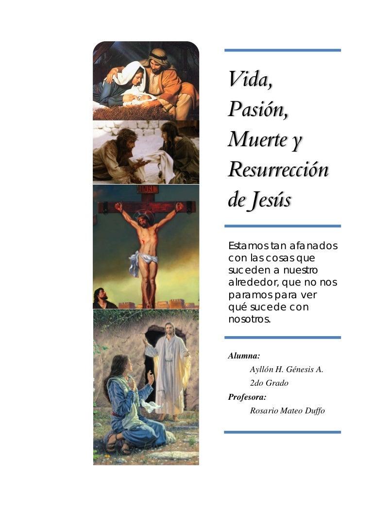 Vida Pasión Muerte Y Resurrección De Jesús