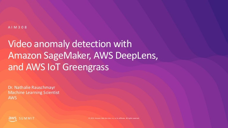 Video anomaly detection using Amazon SageMaker, AWS DeepLens